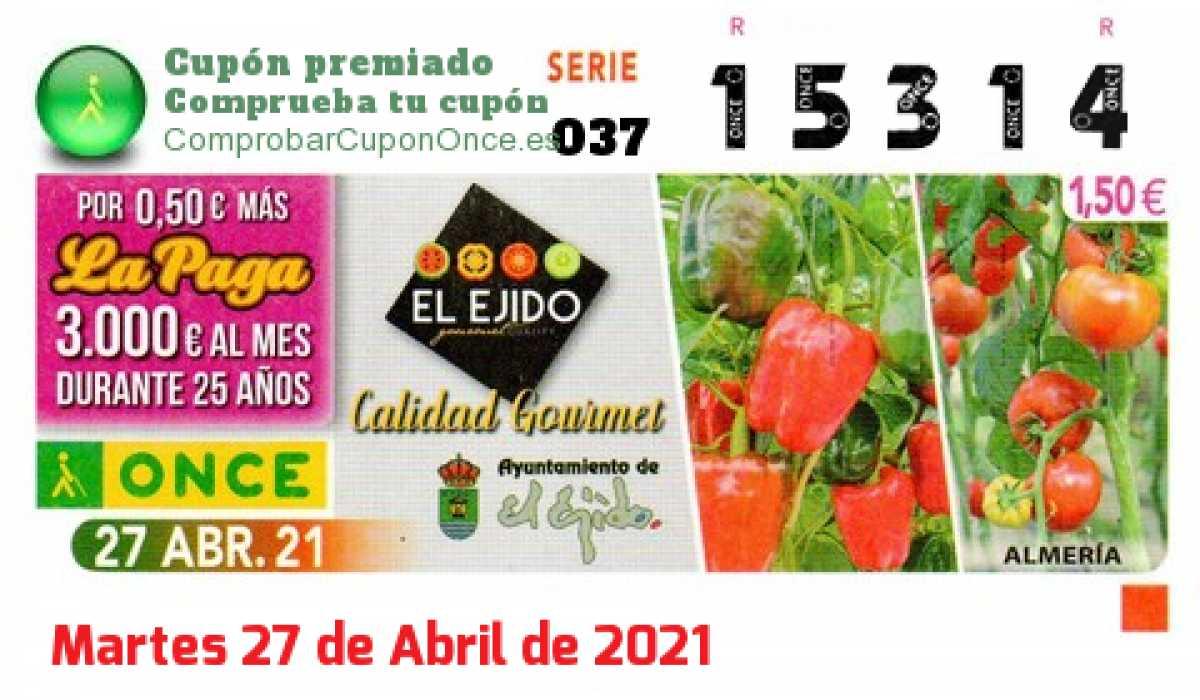 Cupón ONCE premiado el Martes 27/4/2021