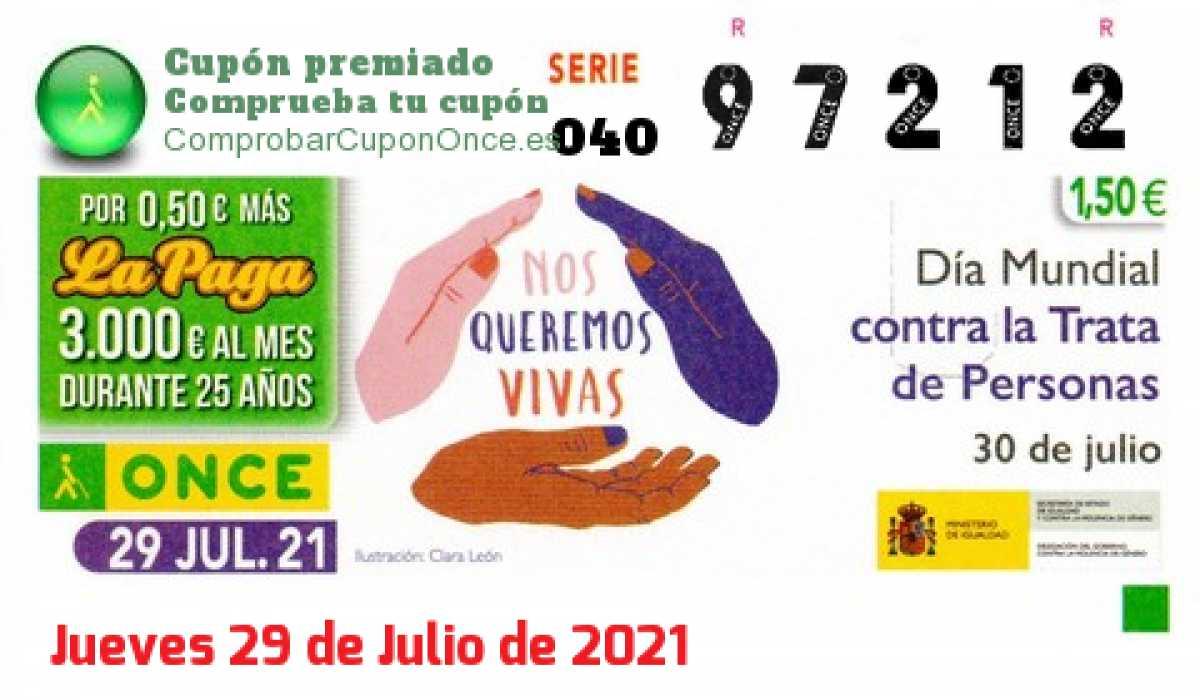 Cupón ONCE premiado el Jueves 29/7/2021