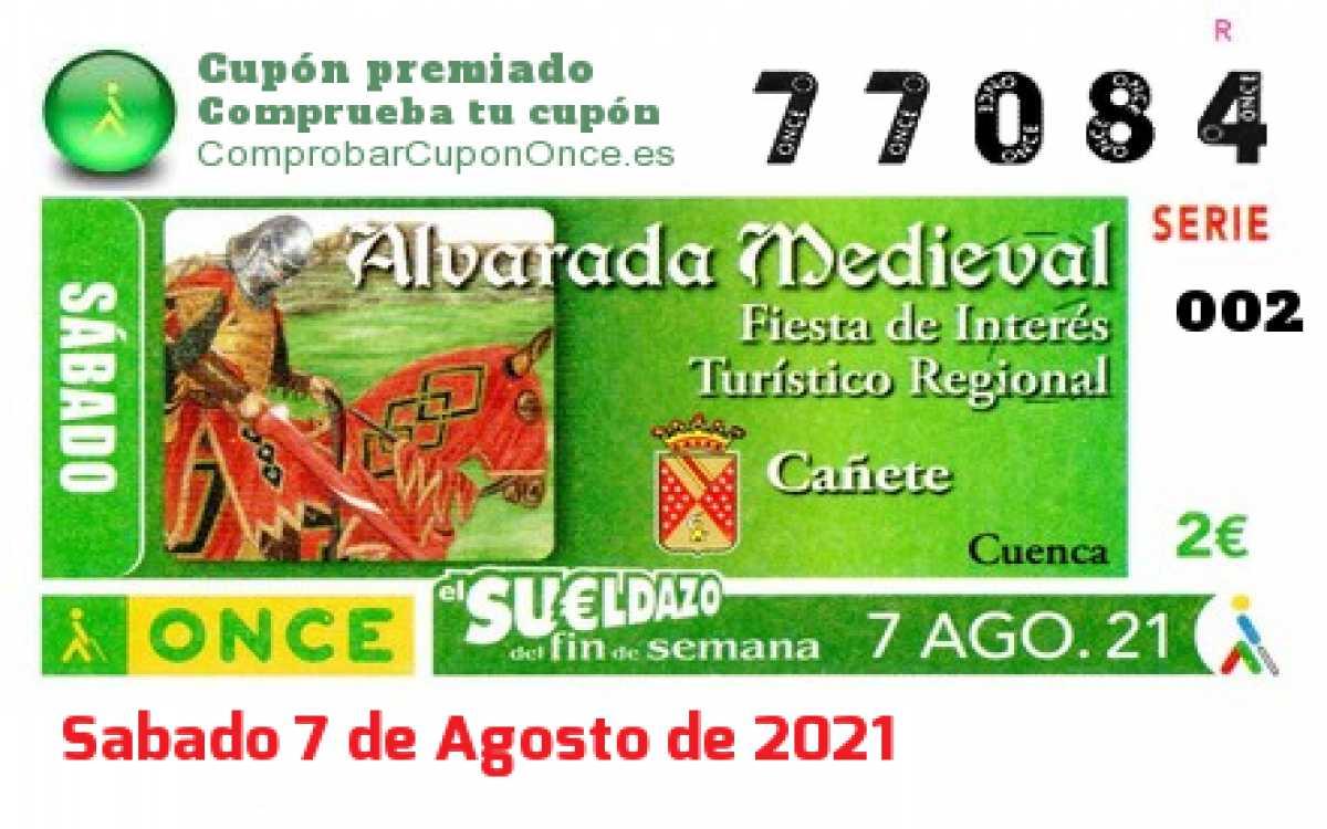 Sueldazo ONCE premiado el Sabado 7/8/2021