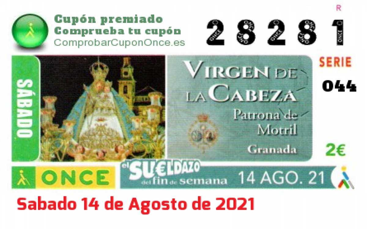 Sueldazo ONCE premiado el Sabado 14/8/2021