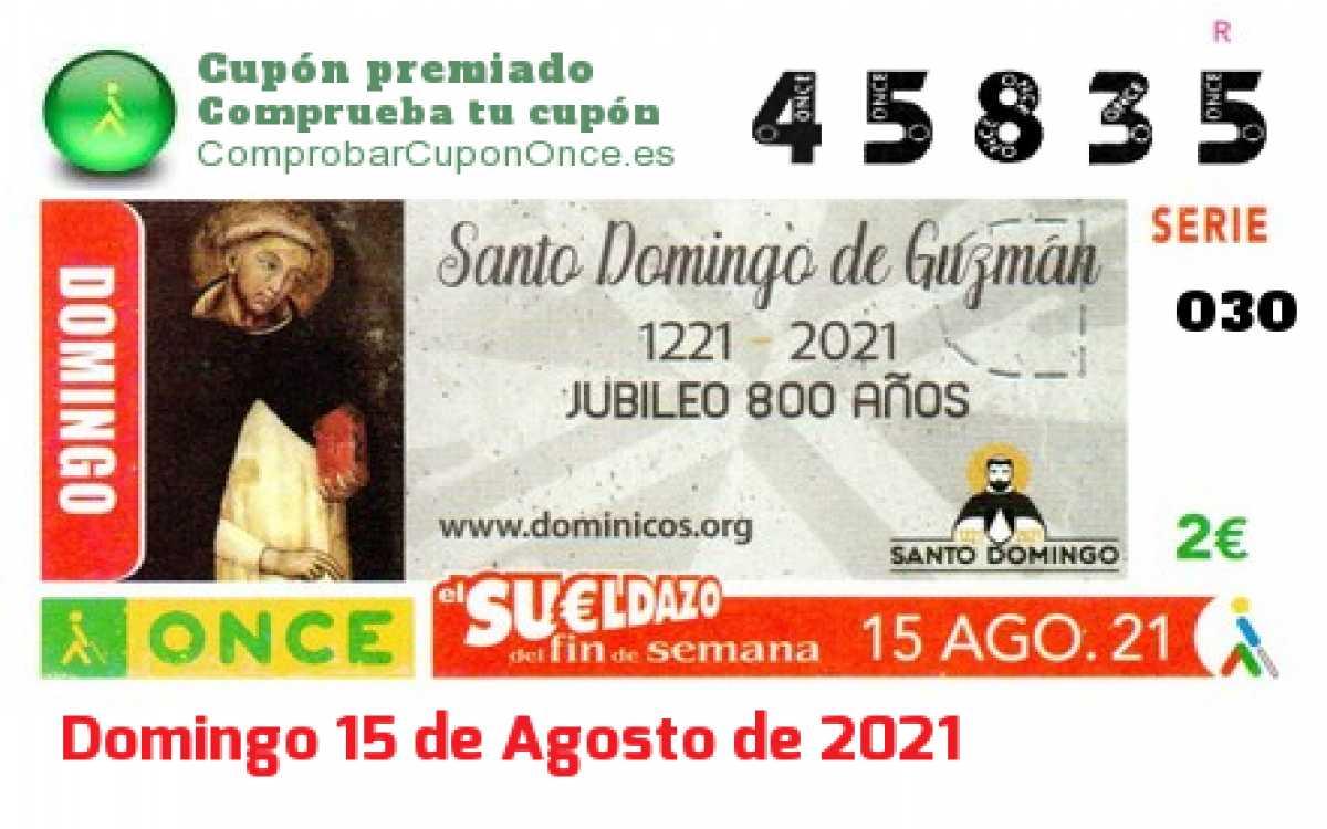 Sueldazo ONCE premiado el Domingo 15/8/2021