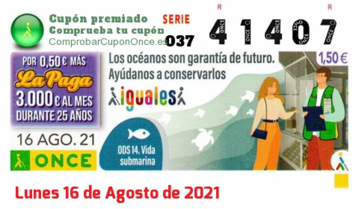 Cupón ONCE premiado el Lunes 16/8/2021
