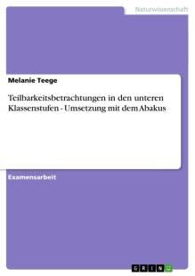 teilbarkeitsbetrachtungen_in_den_unteren_klassenstufen_umsetzung_mit_dem_abakus.pdf