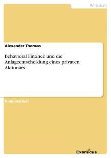 behavioral_finance_und_die_anlageentscheidung_eines_privaten_aktionars.pdf