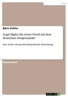 legal highs ein neuer trend auf dem deutschen drogenmarkt pdf