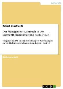 der management approach in der segmentberichterstattung nach ifrs 8 pdf