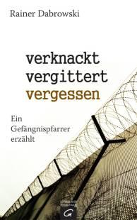verknackt_vergittert_vergessen.pdf