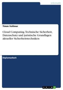 cloud_computing_technische_sicherheit_datenschutz_und_juristische_grundlagen_aktueller_sicherheitstechniken.pdf