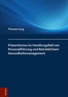 prasentismus_im_handlungsfeld_von_personalfuhrung_und_betrieblichem_gesundheitsmanagement.pdf