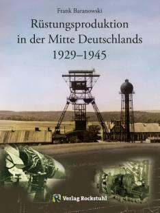 rustungsproduktion_in_der_mitte_deutschlands_1929_ndash_1945.pdf