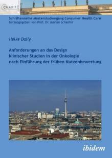 anforderungen_an_das_design_klinischer_studien_in_der_onkologie_nach_einfuhrung_der_fruhen_nutzenbewertung.pdf