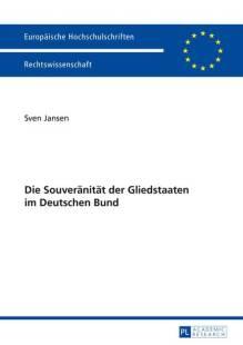 die souveraenitaet der gliedstaaten im deutschen bund pdf