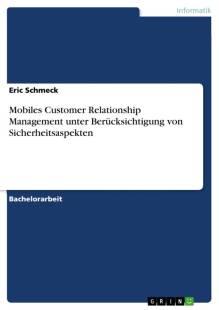 mobiles_customer_relationship_management_unter_berucksichtigung_von_sicherheitsaspekten.pdf