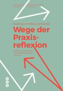 mundliche schriftliche und theatrale wege der praxisreflexion pdf