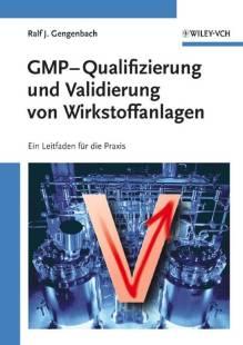gmp qualifizierung und validierung von wirkstoffanlagen pdf