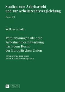 vereinbarungen_ueber_die_arbeitnehmermitwirkung_nach_dem_recht_der_europaeischen_union.pdf