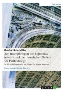 der_triumphbogen_des_septimius_severus_und_die_historischen_reliefs_der_partherkriege.pdf