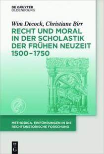 recht und moral in der scholastik der fruhen neuzeit 1500 1750 pdf
