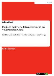 politisch motivierte internetzensur in der volksrepublik china pdf