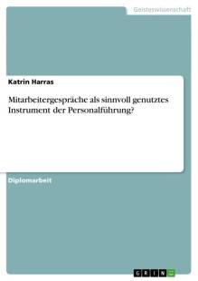 mitarbeitergesprache als sinnvoll genutztes instrument der personalfuhrung pdf
