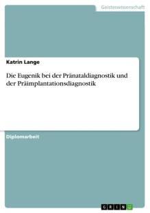 die eugenik bei der pranataldiagnostik und der praimplantationsdiagnostik pdf