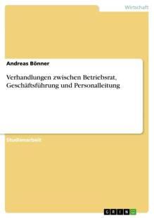 verhandlungen_zwischen_betriebsrat_geschaftsfuhrung_und_personalleitung.pdf