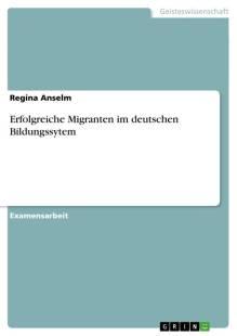 erfolgreiche migranten im deutschen bildungssytem pdf