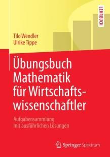 ubungsbuch_mathematik_fur_wirtschaftswissenschaftler.pdf