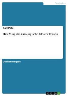 hier_lag_das_karolingische_kloster_rotaha.pdf