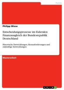 entscheidungsprozesse_im_foderalen_finanzausgleich_der_bundesrepublik_deutschland.pdf