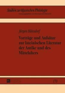 vortraege_und_aufsaetze_zur_lateinischen_literatur_der_antike_und_des_mittelalters.pdf