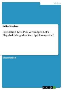 faszination let s play verdrangen let s plays bald die gedruckten spielemagazine pdf