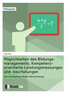 moglichkeiten des bildungsmanagements kompetenzorientierte leistungsmessungen und beurteilungen pdf