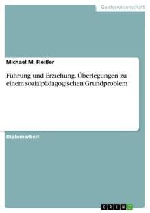fuhrung und erziehung uberlegungen zu einem sozialpadagogischen grundproblem pdf