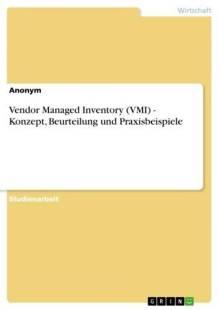 vendor_managed_inventory_vmi_konzept_beurteilung_und_praxisbeispiele.pdf