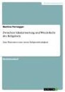zwischen_sakularisierung_und_wiederkehr_des_religiosen.pdf