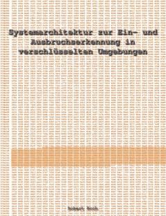 systemarchitektur_zur_ein_und_ausbruchserkennung_in_verschlusselten_umgebungen.pdf
