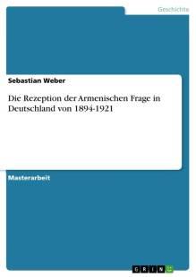 die rezeption der armenischen frage in deutschland von 1894 1921 pdf