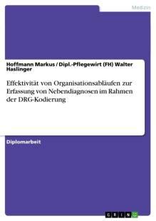 effektivitat_von_organisationsablaufen_zur_erfassung_von_nebendiagnosen_im_rahmen_der_drg_kodierung.pdf