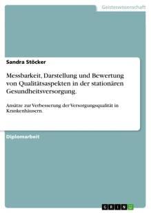 messbarkeit darstellung und bewertung von qualitatsaspekten in der stationaren gesundheitsversorgung pdf