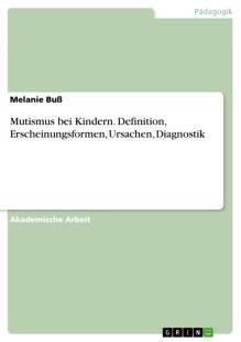 mutismus_bei_kindern_definition_erscheinungsformen_ursachen_diagnostik.pdf