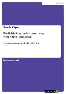 moglichkeiten_und_grenzen_von_039_anti_aging_produkten_039_.pdf