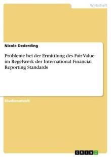 probleme_bei_der_ermittlung_des_fair_value_im_regelwerk_der_international_financial_reporting_standards.pdf