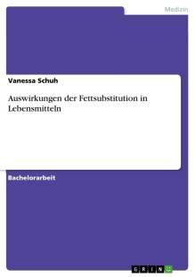 auswirkungen_der_fettsubstitution_in_lebensmitteln.pdf