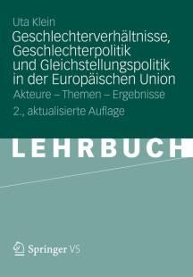 geschlechterverhaltnisse geschlechterpolitik und gleichstellungspolitik in der europaischen union pdf