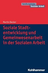 soziale stadtentwicklung und gemeinwesenarbeit in der sozialen arbeit pdf