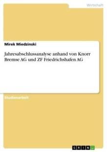 jahresabschlussanalyse_anhand_von_knorr_bremse_ag_und_zf_friedrichshafen_ag.pdf