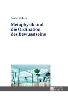 metaphysik und die ordination des bewusstseins pdf