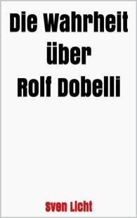 die wahrheit uber rolf dobelli pdf