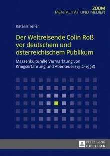 der weltreisende colin ross vor deutschem und oesterreichischem publikum pdf